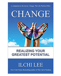 Change: Realizing Your Greatest Potential Forthcoming