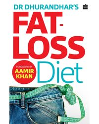 Dr Dhurandhar's Fat- Loss Diet