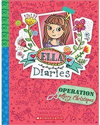 Ella Diaries# 9: Operation Merry Christmas