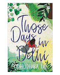 Those Days In Delhi