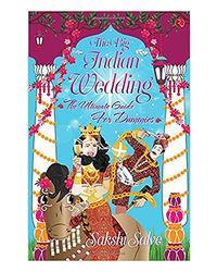 The Big Indian Wedding