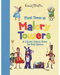 Malory Towers: A Classic School