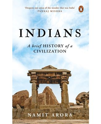 Indians: A Brief History Of A Civilization