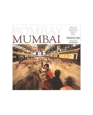 Bombay Mumbai: Where Dreams Don T Die