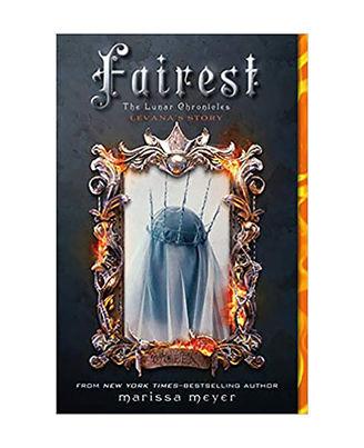 Fairest: The Lunar Chronicles: Levana s Story