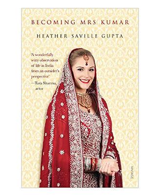 Becoming Mrs Kumar