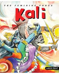 Large Print: The Feminine Force Kali