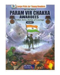 Stories Of Paramvir Chakra