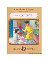 Rabindranath Tagore The Holidays