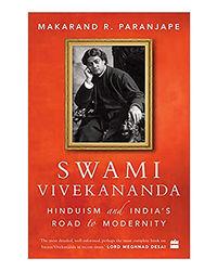 Swami Vivekananda: Hinduism And India's Road To Modernity