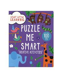 Start Little Learn Big Puzzle Me Smart Creative Activities