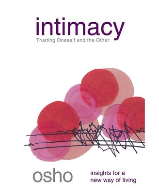 Intimacy (Osho Insights for a New Way of Living)