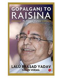 Gopalganj To Raisina Road