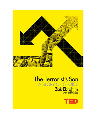 The Terrorist s Son: A Story Of Choice (Ted Books)