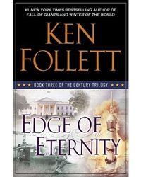 Edge Of Eternity: The Century Trilogy (Book 3)