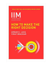 Iim- How To Make The Right Decision