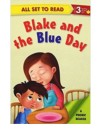 All Set To Read A Phonics Reader Blake And The Blue Day