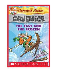Geronimo Stilton Cavemice# 4: The Fast And The Frozen