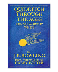 Quidditch Through The Ages: Illustrated Edition