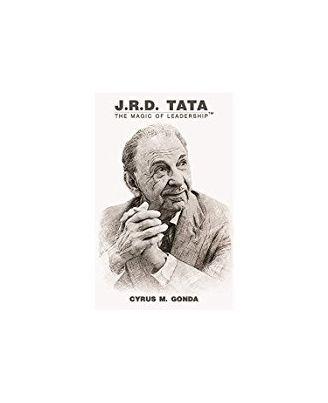 JRD TATA: The Magic of Leadership