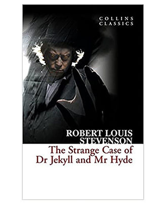 The Strange Case Of Dr Jekyll And Mr. Hyde (Collins Classics)