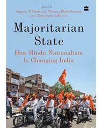 Majoritarian State: How Hindu Nationalism Is Changing India