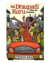 Ms Draupadi Kuru: After The Pandavas