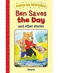 Ben Saves The Day (Popular Rewards)