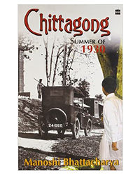 Chittagong Summer Of 1930