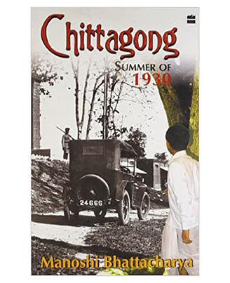 Chittagong Summer Of 1930