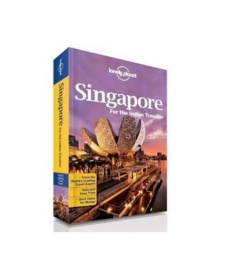 Singapore For The Indian Traveller