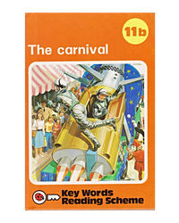 Key Words With Lady Bird 11B: The Carnival