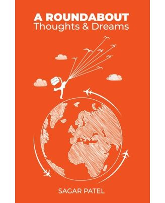 A Roundabout- Thoughts And Dreams