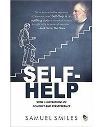 Self- Help: With Illustrations Of Conduct And Perseverance