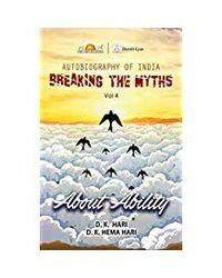 Breaking The Myths: About Ability- Vol. 4