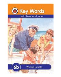 Key Words 6B: We Like To Help