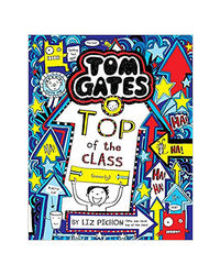 Tom Gates# 9: Top Of The Class