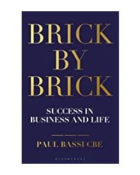 Brick By Brick: Success In Business And Life
