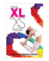 From Xl To Xs: A Fitness Guru's Guide To Changing Your Body