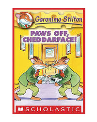 Geronimo Stilton: # 6 Paws Off Cheddarface