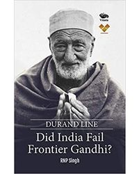 Durand Line: Did India Fail Frontier Gandhi?