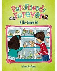 A No- Sneeze Pet (Pet Friends Forever)