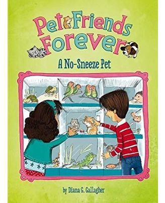 A No- Sneeze Pet (Pet Friends Forever)
