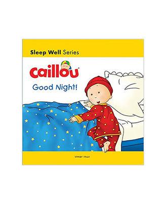 Caillou- Good Night!