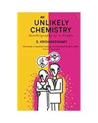 An Unlikely Chemistry: Autobiography Of A Couple
