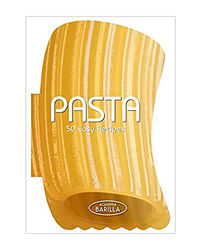 Pasta: 50 Easy Recipes
