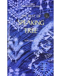 The Best Of Speaking Tree Volume 3