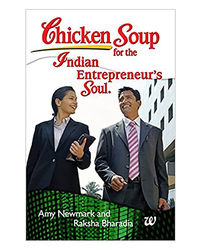 Chicken Soup For The Indian Entreprenuer's Soul