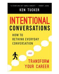 Intentional Conversations
