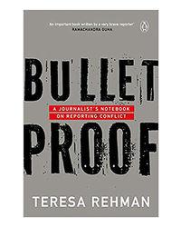 Bulletproof: A Journalist